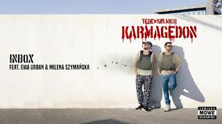 TEDE & SIR MICH - INBOX feat. EWA URBAN & MILENA SZYMAŃSKA  / KARMAGEDON