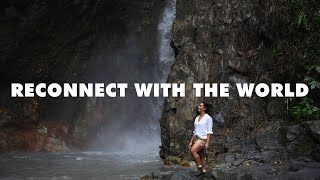 Reconnect With The World: Travel With Intention