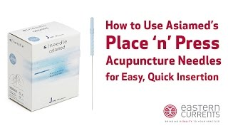 How to Use Asiamed Acupuncture Needles with Place