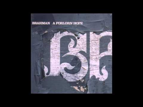 BRAHMAN ARRIVAL TIME 『A FORLORN HOPE』