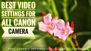 Canon Video Settings Hindi