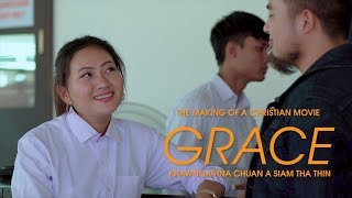 MIZO FILM GRACE (THE MAKING)