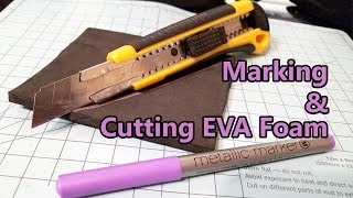 Marking and Cutting EVA Foam