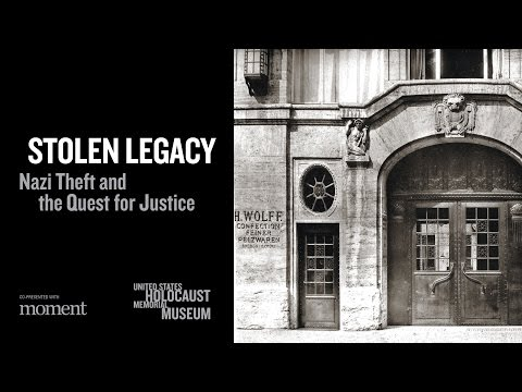 Stolen Legacy: Nazi Theft and the Quest for Justice