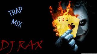 DJ RAX - TRAP MIX vol1