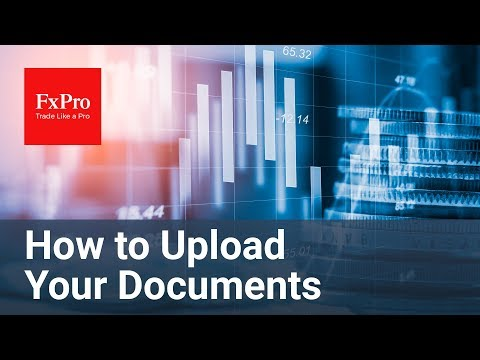 How to Upload Your Documents | FxPro Direct