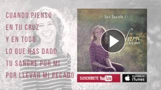 Perfume A Tus Pies (Nueva Versión) - Jaz Jacob - Música Cristiana