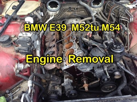 Bmw E39 525i 528i 530i M52tu M54 Engine Removal Tips And
