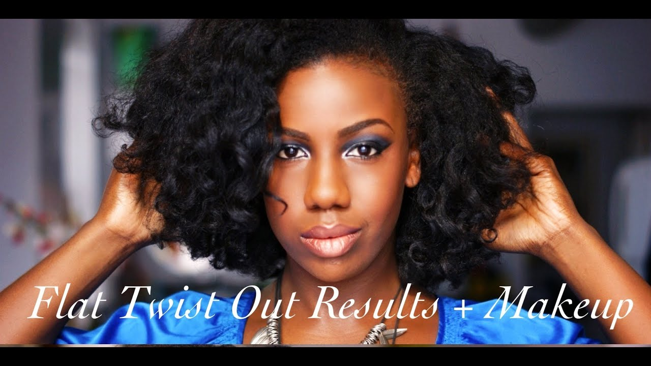 Flat Twist Out Results And Makeup Youtube