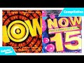 NOW That's What I Call Music Compilation Part 1 - NOW 1 (1998) to NOW 15 (2004)