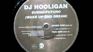 DJ Hooligan - Sueño Futuro (Wake Up And Dream) (Pink Clouds Mix) - Ultrahard - 1995