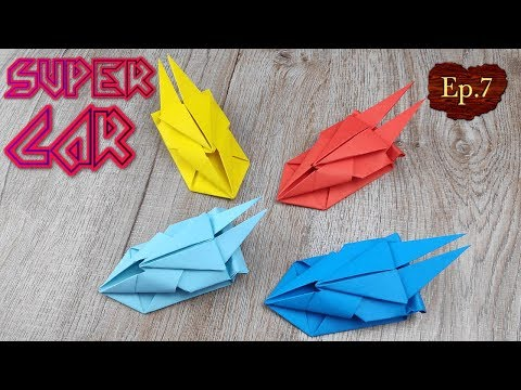 DIY Toy Paper Car | How To Make A Racing Paper Super Car Tutorials | Easy Origami Craft Kids EP.7