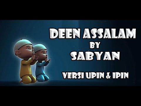 DEEN ASSALAM By SABYAN ( Versi Upin & Ipin )