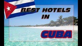 Best hotels in Cuba - Top 5