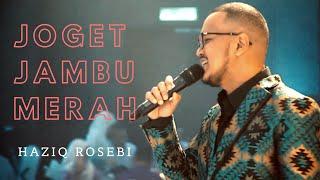 Joget Jambu Merah - by Haziq Rosebi ( Original by Allahyarham Tan Sri Sm Salim)