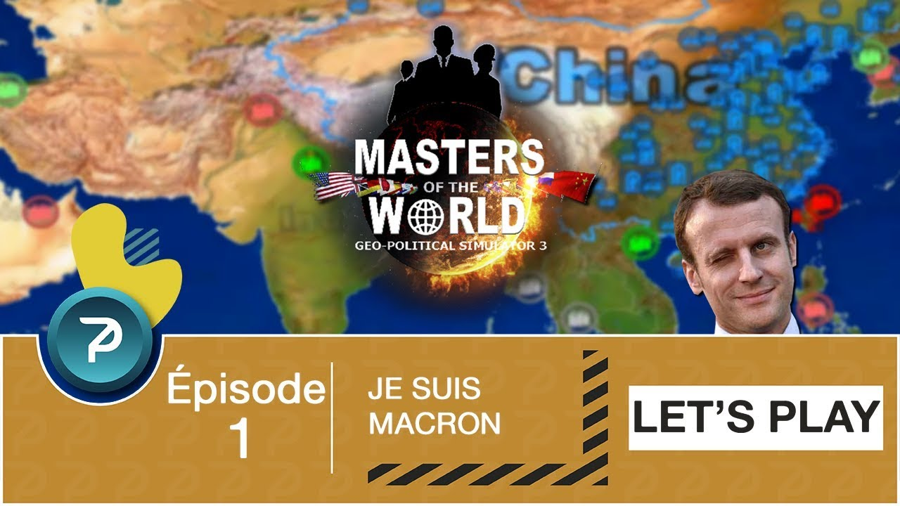 Download JE SUIS MACRON !!! (Masters Of The World) Saison 3 - #1 [FR] [HD]