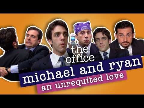 Michael and Ryan: An Unrequited Love  The Office US