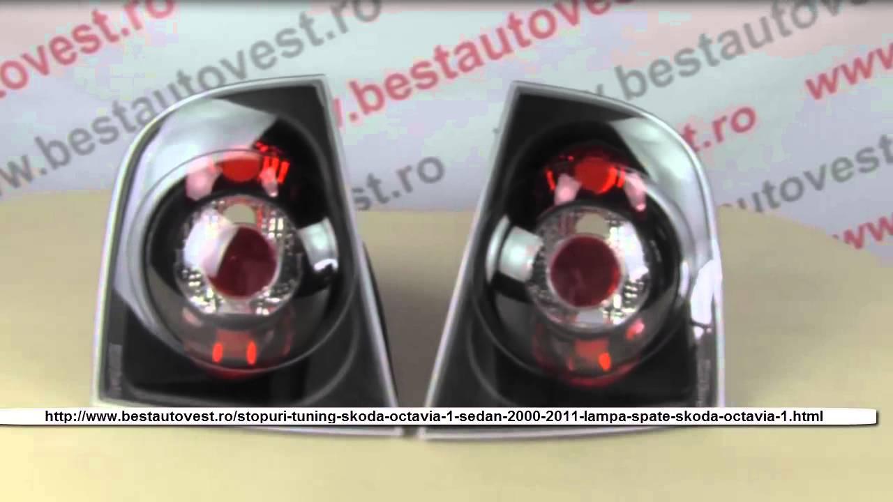 Stopuri Tuning Skoda Octavia 1 Sedan Berlina 2000 2011 Lampa