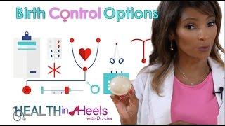 Dr. Lisa Talks Birth Control Options