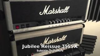 Marshall 1987 Jubilee 2555 original vs Reissue 2555X