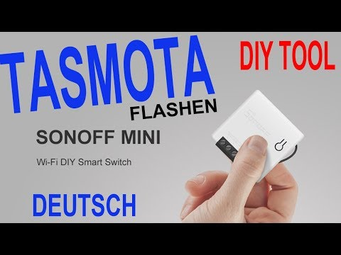 sonoff-mini-tutorial-german-|-tasmota-flashing-|-sonoff-diy-tool-|-openhab-2-manual