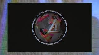 Flosstradamus Triple J Global Warning Mix Vol. 4 Audio.mp3