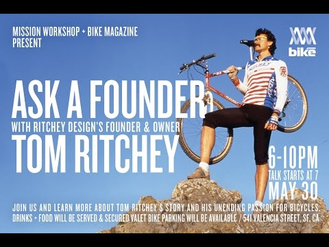 Ask a Founder: A Talk With Tom Ritchey