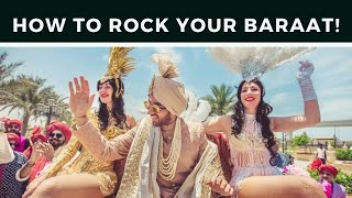 HOW TO ROCK YOUR BARAAT | Indian Wedding Baraat Procession Tutorial