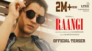 RAANGI - Official Teaser | Trisha | M Saravanan | A R Murugadoss | Subaskaran