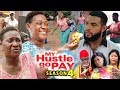 MY HUSTLE GO PAY SEASON 4 - Mercy Johnson | New Movie | 2019 Latest Nigerian Nollywood Movie