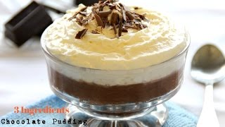Chocolate Pudding - 3 Ingredients