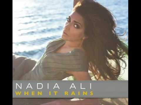 Nadia Ali  When It Rains Audio