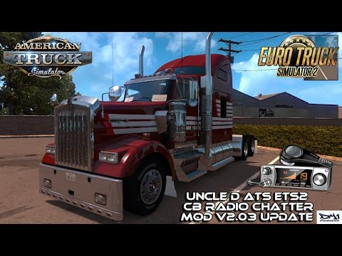 Uncle D ATS ETS2 CB Radio Chatter Mod V2.03 Preview