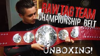 WWE RAW TAG TEAM CHAMPIONSHIP BELT UNBOXING!