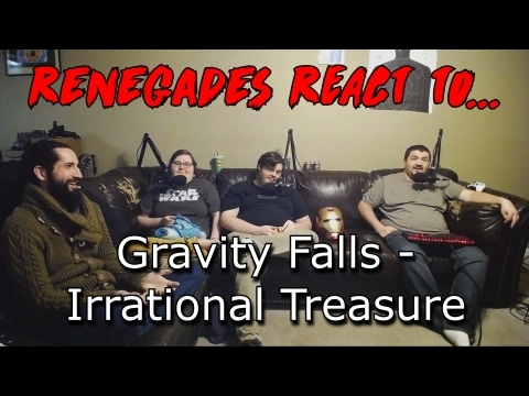 Renegades React to... Gravity Falls Episode 8 - Irrational Treasure