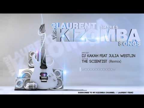 🎶 KIZOMBA MUSIC ➡ Dj Kakah  The Scientist