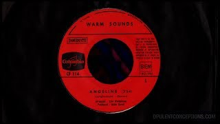 WARM SOUNDS -  ANGELINE