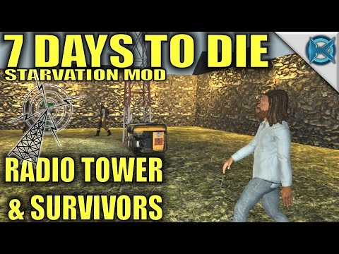 7 Days to Die Modded | Radio Tower & Survivors | MP Let's Play Starvation Mod | Alpha15 E24