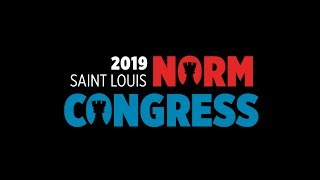 2019 Saint Louis Norm Congress: Day 5