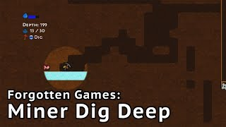 Forgotten Games: Miner Dig Deep