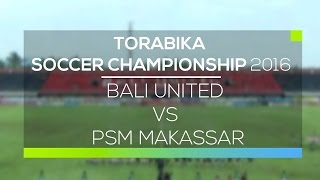 Video Gol Pertandingan Bali United  vs PSM Makasar U21
