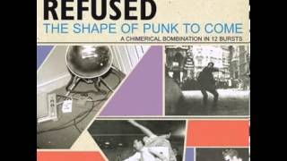 Liberation Frequency - Refused - The Shape of Punk to Come