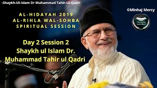 AL H DAYAH 2019 SP R TUAL SESS ON  03 AUG  2019 Shaykh Ul  slam Dr. Muhammad Tahir ul Qadri