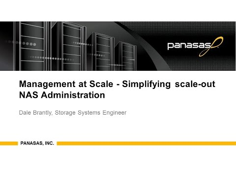 Management at Scale - Simplifying scale-out NAS Administration