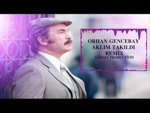 Orhan Gencebay Aklım Takıldı(gurses) Remix