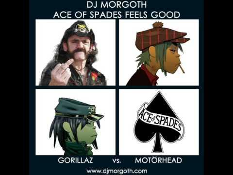 Gorillaz vs. Motörhead - Ace Of Spades Feels Good [Morgoth]