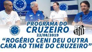 Transmissão e-Live Sports I Programa do Cruzeiro Ao Vivo I 22/08/2019