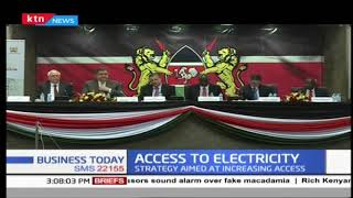 Kenyan Government, World Bank to launch National Electrification Strategy