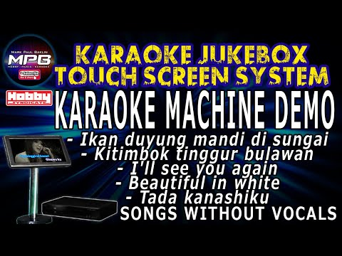 KARAOKE TOUCH SCREEN DEMO SONGS SEPTEMBER 2017