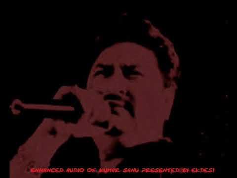 Ye Ujli Chandni Jab Kumar Sanu w A Yagnik 2nd enhanced version 2017
